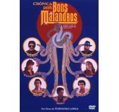 Crónica dos Bons Malandros - DVD
